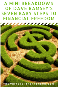 A Mini Breakdown of Dave Ramsey's Seven Baby Steps to Financial Freedom
