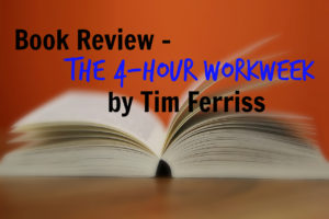 the-4-hour-work-week-tim-ferriss review