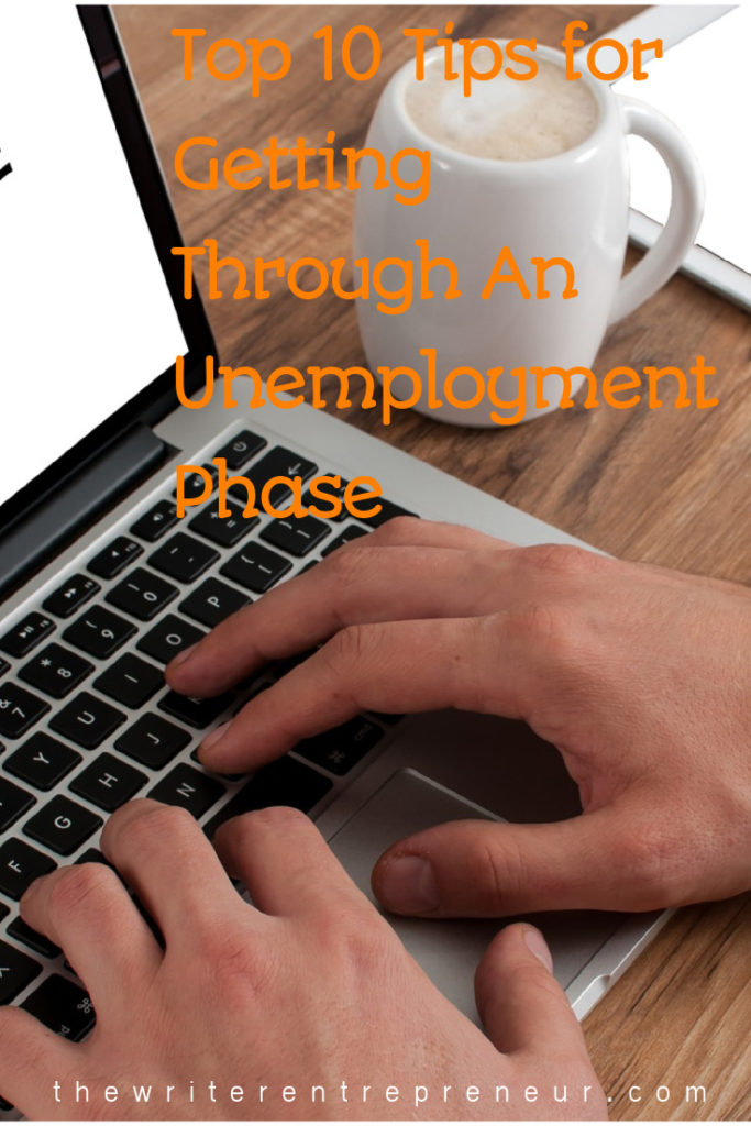 Top 10 tips for making it through an unemployment phase