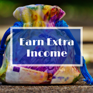 Earn Extra Income Online Series