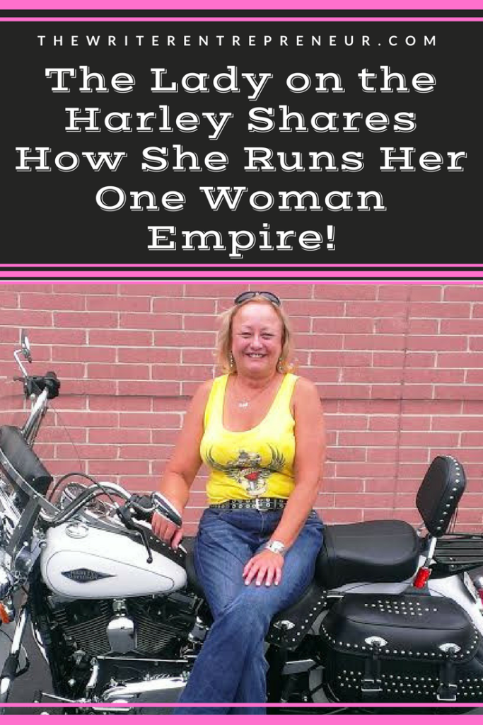 Entrepreneurs Talk, The Lady on the Harley Shares How She Runs Her One Woman Empire