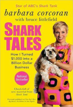 shark tales - how i turned $1000 into a billion dollar business