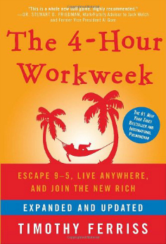 the 4 hour workweek by tim ferris