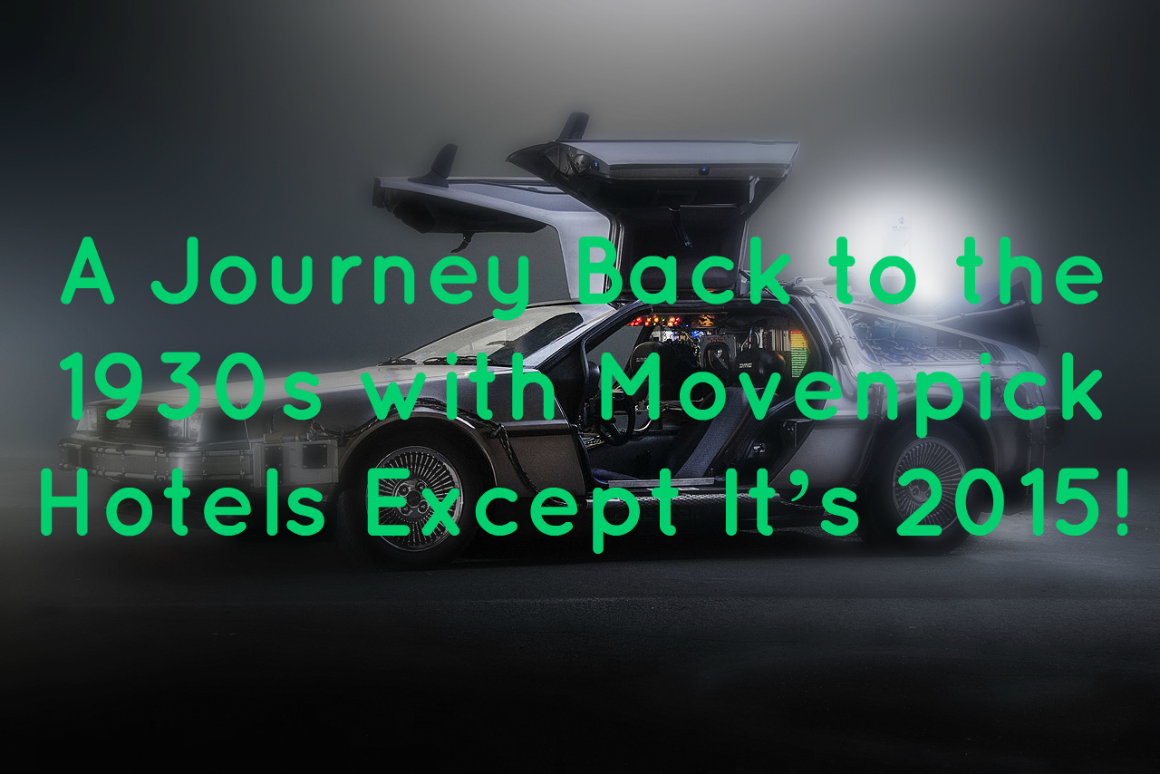 a journey back to 1930s with movenpick hotels