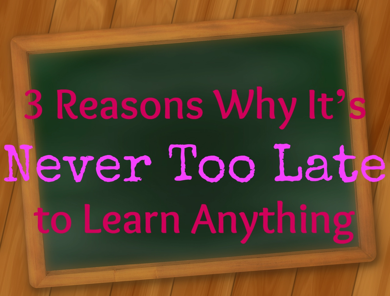 it is never too late to learn Never to late to learn first, they may lack the financial support for their study secondly, they may not be able to meet the way in criteria set by the college thirdly, they may lack the interest to study.
