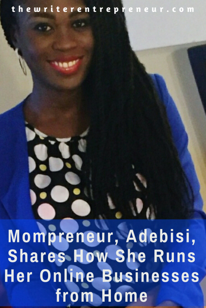Mompreneur shares how she runs her online businesses from home