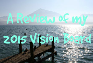 2015 vision board review