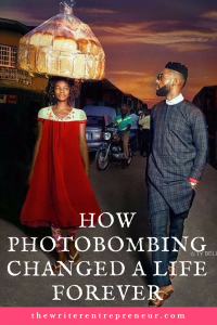 How Photobombing Changed A Life Forever