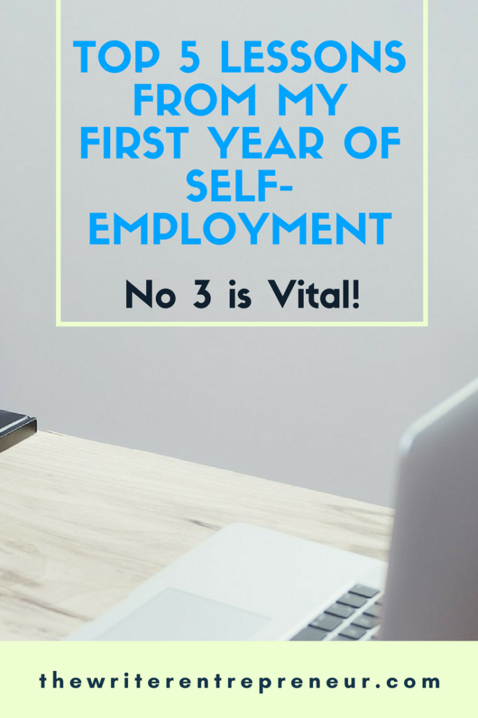 top 5 lessons from my first year of self-employment