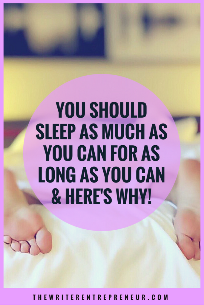Sleeping is one of life's best activities and you should sleep as much as you can for as long as you can. Read this reason why here.