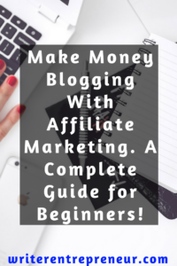 A Complete Guide to Affiliate Marketing for Newbies