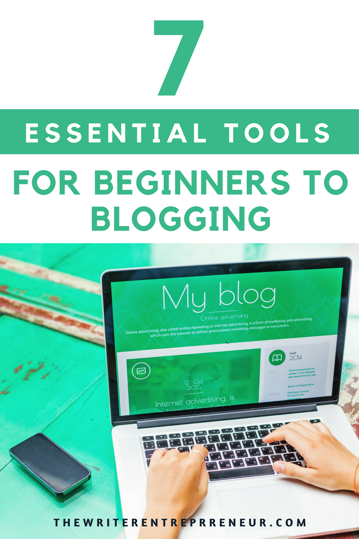 7 essential tools for beginners to blogging