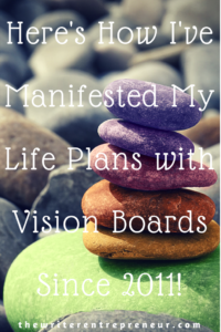 Manifesting Your Life Plans with a Vision Board