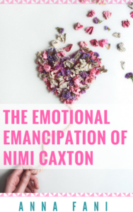 The emotional emancipation of nimi caxton
