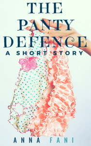 the panty defence a short story