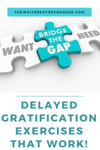 Delayed gratification exercises that work