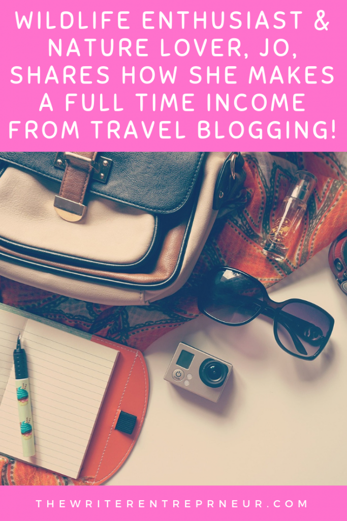 Wildlife Enthusiast & Nature Lover, Jo, shares how she makes a full time income from travel blogging! Wander With Jo