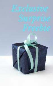 Exclusive Surprise Freebie