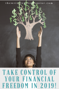 Take Control of Your Financial Freedom in 2019