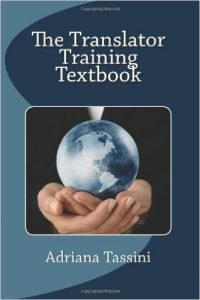 The Translator Training Textbook- Translation Best Practices, Resources & Expert Interviews