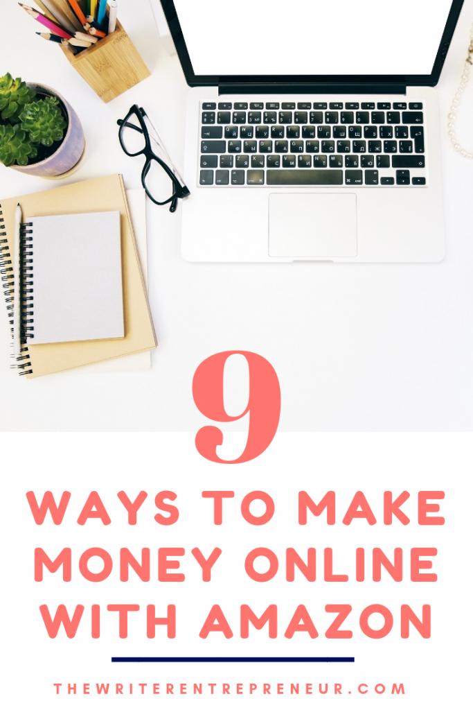 9 Ways to Make Money Online with Amazon