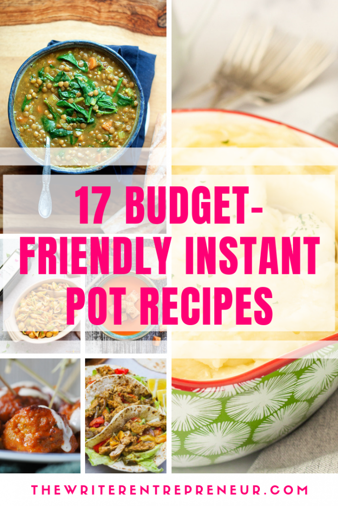 17 Money and Time-Saving Instant Pot Recipes