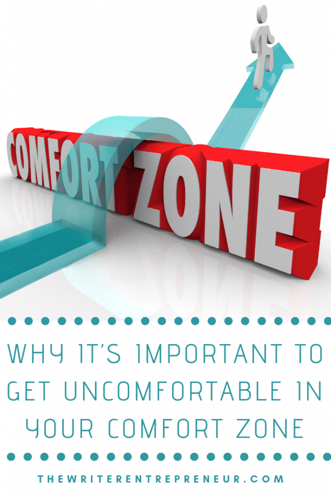 Why It's Important to Get Uncomfortable in Your Comfort Zone