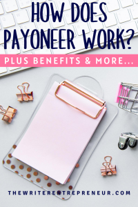 How does payoneer work plus benefits of payoneer and how to sign up