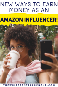 New ways to earn money as an Amazon influencer
