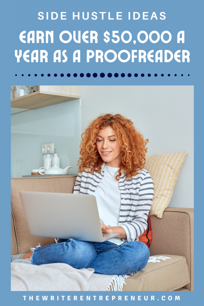 How to Earn Over $50,000 Every Year as a Proofreader